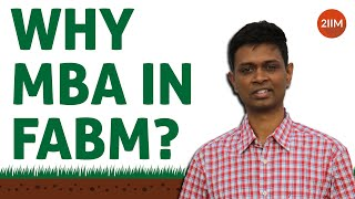Why MBA in FABM? | Food and Agri-Business Manangement | IIM - A | PGP-FABM