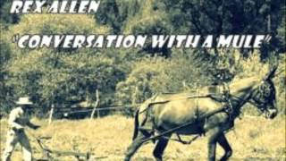 Rex Allen - Conversation With A Mule