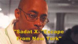 "Sadat X-""Escape From New York"" + Lyrics"