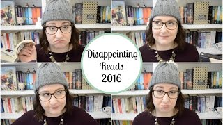 disappointing reads of 2016   the book life