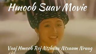 Druag Ntshaav Hmong Song at the River Vaj Hmoob Roj Ntsa Ntxaum Nruag