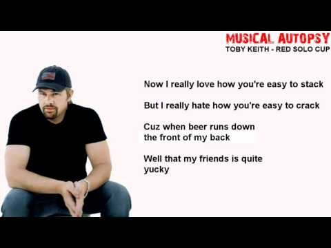 Musical Autopsy: Toby Keith - Red Solo Cup