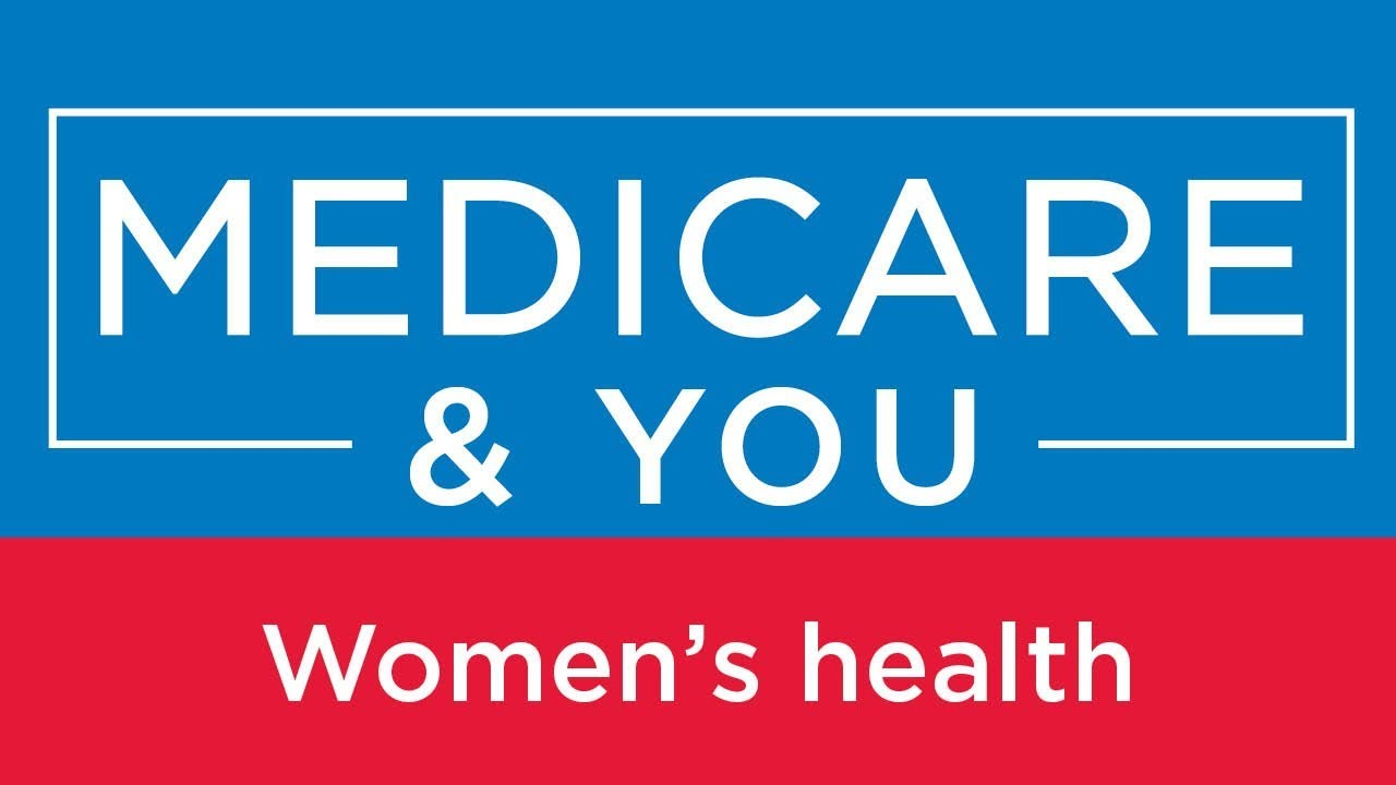 Medicare & You: Women's health