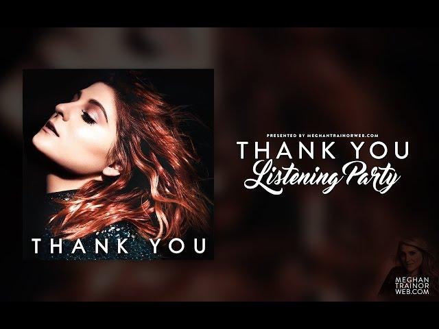 Meghan Trainor 'Thank You' Album Listening Party