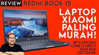 5.9JT - Laptop Termurah Xiaomi dgn Core i3: Review RedmiBook 15 - Feat. Bukalapak