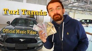Turi Tamás Official Music Video