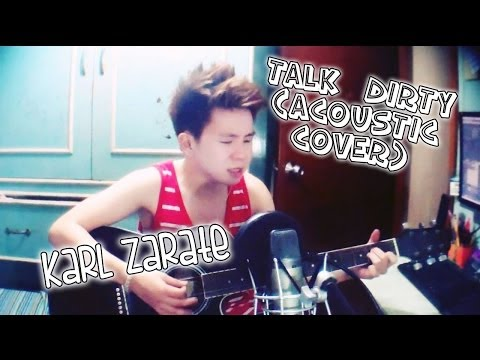 Talk Dirty - Acoustic Cover (Pinoy Kid) Karl Zarate *FREE MP3 DOWNLOAD!