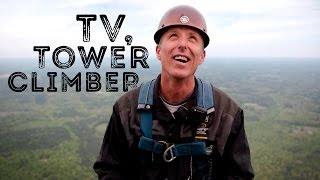 TV Tower Climber
