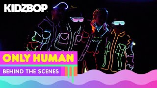 KIDZ BOP Kids - Only Human (Official Music Video) [KIDZ BOP Party Playlist!]
