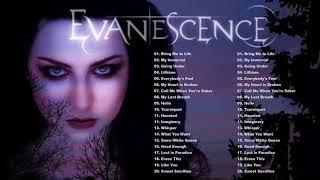 E V A N E S C E N C E Greatest Hits Full Album - Best Songs Of E V A N E S C E N C E Playlist 2021