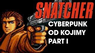 Snatcher Part I - RetroStory #02