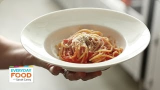 15-minute Marinara - Everyday Food With Sarah Carey