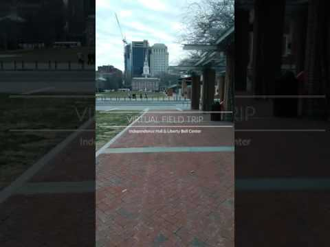Virtual field trip Independence Hall and liberty Bell center