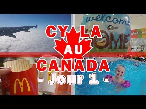 [Daily Vlogs CyLa au Canada] Jour 1 - Les vacances commencent !