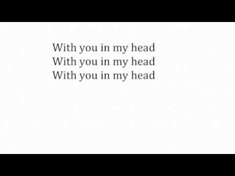 With You In My Head by UNKLE with lyrics