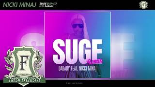 Nicki Minaj - Suge (Remix) feat. DaBaby ( Audio - Fresh Exclusive)