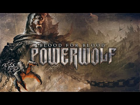 Powerwolf – Blood for Blood (Faoladh)