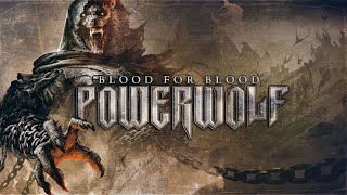 POWERWOLF - Blood For Blood (Faoladh) (Official Lyric Video)   Napalm Records