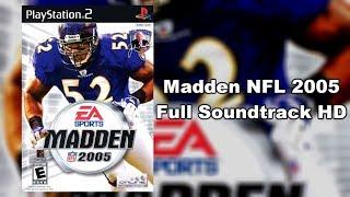 Madden NFL 2005 - Full Soundtrack HD