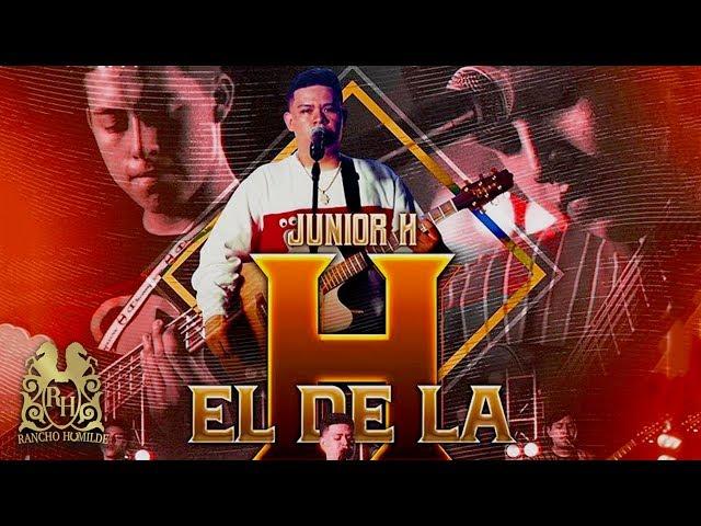 Junior H - El De La H (En Vivo)