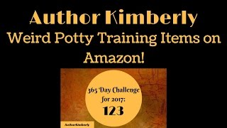 123 Weird Potty Training Items on Amazon!