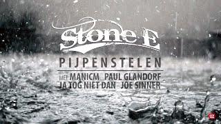 Stone E - Pijpenstelen
