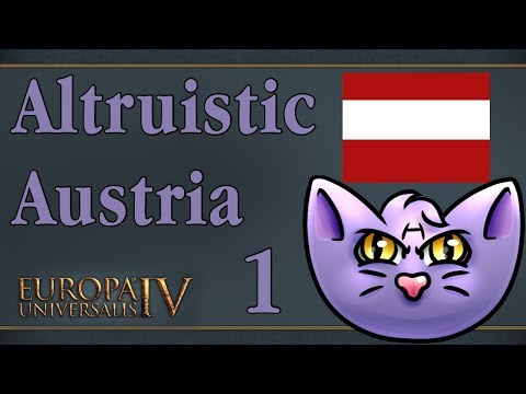 Let's Play - EU4 MoH - Altruistic Austria - The pen is might