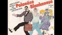 Gottlieb Wendehals - Polonäse Blankenese (Original Aufnahme 1981)
