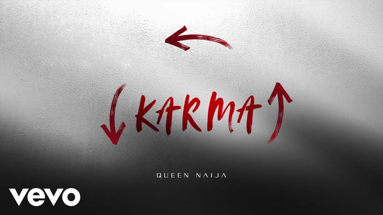 Queen Naija - Karma (Audio)