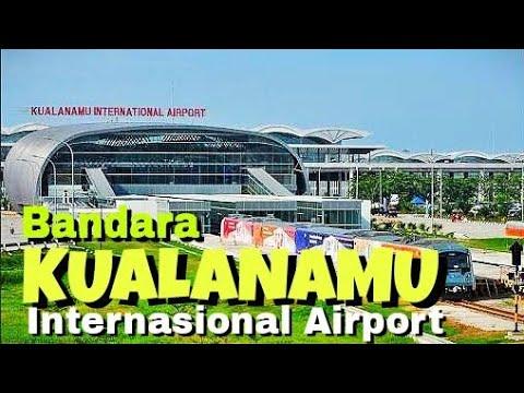 BANDARA KUALANAMU INTERNATIONAL AIRPORT