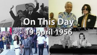 On This Day 19 April 1956