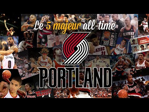 Blazers : le 5 majeur all-time de Portland