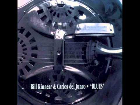 Carlos del Junco & Bill Kinnear You Gotta Move