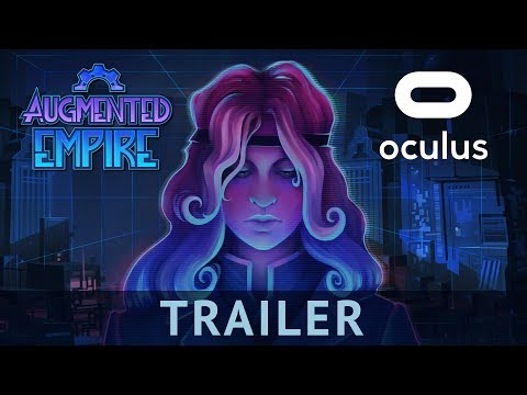 Augmented Empire – Announcement Trailer | RPG for Gear VR, powered by Oculus