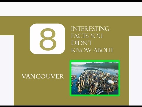 8 INTERESTING FACTS YOU DIDN'T KNOW ABOUT VANCOUVER