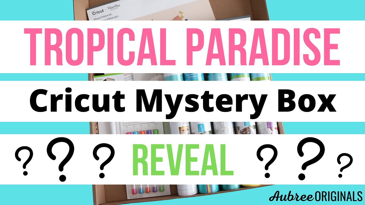 Tropical Paradise Cricut Mystery Box Reveal!