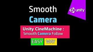 Unity 3d smooth Camera Follow CineMachine (Hindi/Urdu)