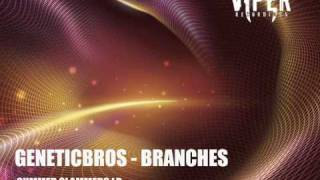 GeneticBros. - Branches (D&B Summer Slammers 2010) thumbnail