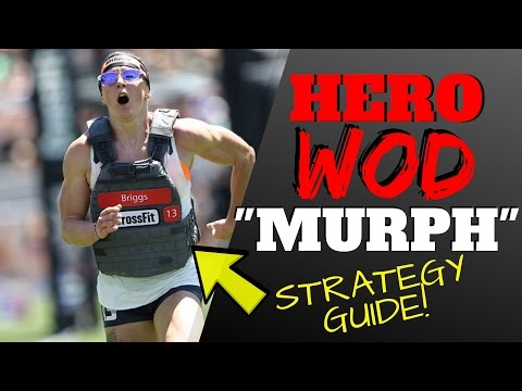 Murph Hero Workout Tips (WODprep Strategy Guide)