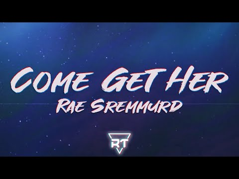 Rae Sremmurd - Come Get Her (Lyrics) somebody come get her, dancing like a strippa from YouTube · Duration:  3 minutes 39 seconds