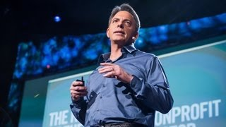 The way we think about charity is dead wrong | Dan Pallotta
