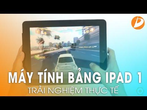 Trải nghiệm cùng iPad 1 - Máy tính bảng dành cho sinh viên