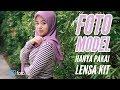 - Tutorial foto model dengan lensa kit 18-55 | Belajar Fotografi