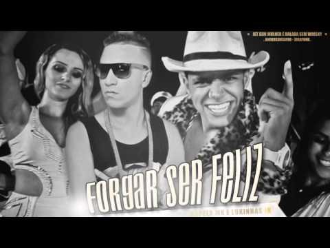 MC Kapela MK e MC Lukinhas JK - Forgar Ser Feliz (DJ Jorgin Mix)