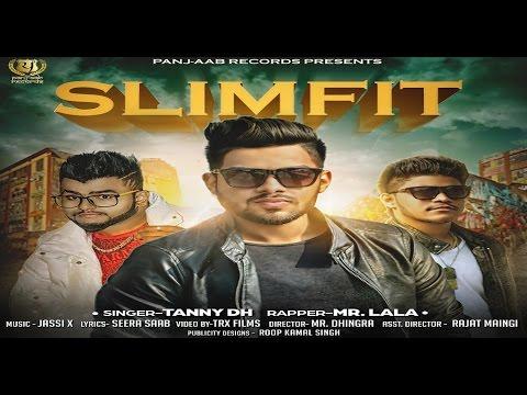 New Punjabi Songs 2017 ● SLIMFIT ● TANNY DH ● Mr LALA ● Panjaab Records