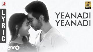 100 Percent Kaadhal - Yeanadi Yeanadi Tamil Lyric