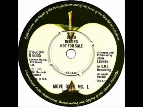 Move Over Ms. L by John Lennon on 1975 Apple 45.