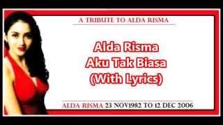 "A tribute to Alda Risma - "" Aku Tak Biasa "" (With Lyrics) HD"
