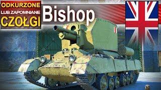 Przeokrutny babok Bishop - daje jeszcze radę?- odkurzone czołgi - World of Tanks