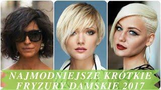 Najmodniejsze krótkie fryzury damskie 2017